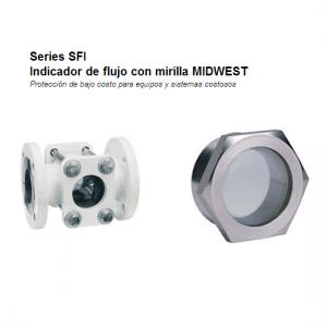 Indicadores de flujo Dwyer Serie SFI